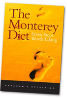 The Monterey Diet